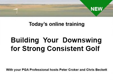Building the Downswing Q & A  Presented by Peter Croker and Chris Beckett